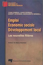 Emploi, Économie Sociale et Développement Local: Les Nouvelles Filières