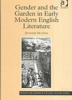 Gender and the Garden in Early Modern English Literature PDF