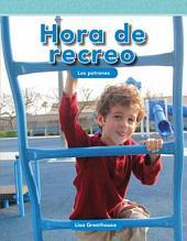 Hora de recreo (Recess Time)
