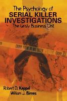 The Psychology of Serial Killer Investigations PDF