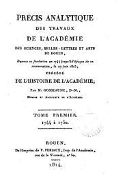 Précis analytique des travaux de l' Académie. [With] Tables des matières, de 1876 à 1911, par E. Chardon
