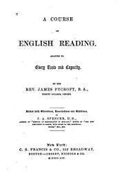 A Course of English Reading: Adapted to Every Taste and Capacity