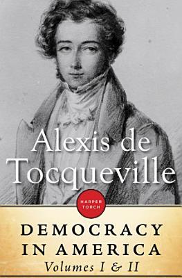 Democracy In America  Volume I   II