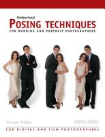 Professional Posing Techniques for Wedding and Portrait Photographers PDF