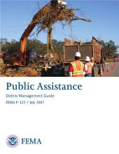 Public Assistance; Debris Management Guide