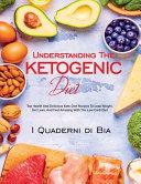 Understanding The Ketogenic Diet