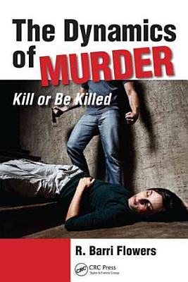 The Dynamics of Murder PDF