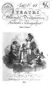 I teatri: giornale drammatico musicale e coreografico, Volume 1