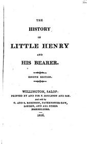 The history of little Henry and his bearer [by M.M. Sherwood].