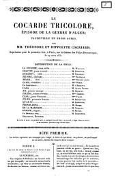 La cocarde tricolore épisode de la guerre d'Alger par mm. Théodore et Hippolyte Cogniard