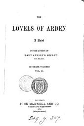 The Lovels of Arden, by the author of 'Lady Audley's secret'.