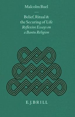 Belief  Ritual and the Securing of Life