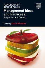 Handbook of Research on Management Ideas and Panaceas: Adaptation and Context
