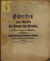 Schreiben Ihro M. des Königs von Preußen, an dero Comitial-Gesandten zu Regensburg Chpf. Fhrn. v. Plotho