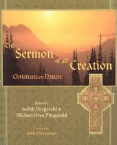 The Sermon of All Creation: Christians on Nature