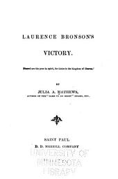 Laurence Bronson's Victory