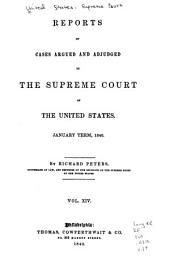 Reports of Cases Argued and Adjudged in the Supreme Court of the United States: Volume 14