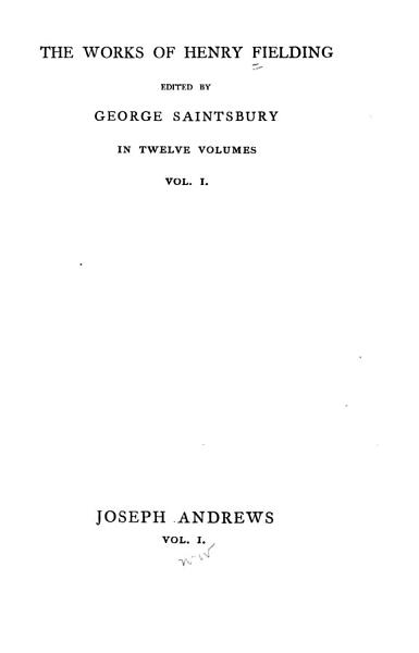 Download The Works of Henry Fielding  Joseph Andrews  1899 Book