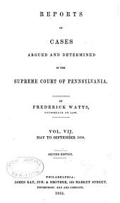 Reports of Cases Argued and Determined in the Supreme Court of Pennsylvania: Volume 33