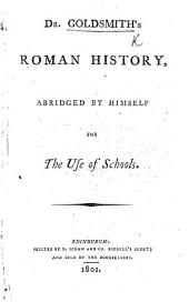 Dr Goldsmiths Roman history abridged by himself for the use of schools