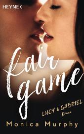 Lucy & Gabriel: Fair Game - Roman