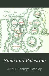 Sinai and Palestine: in connection with their history, Volume 1