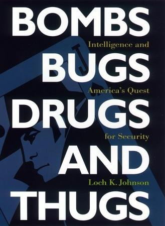 Bombs  Bugs  Drugs  and Thugs PDF