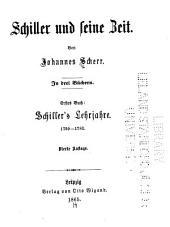 Schiller und seine zeit: Band 1