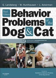 Behavior Problems of the Dog and Cat - E-Book