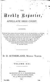 The Weekly Reporter: Appellate High Court, Volume 21