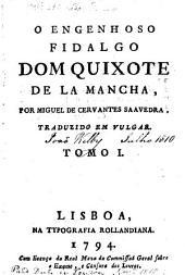 O engenhoso fidalgo dom Quixote de la Mancha: Volume 1