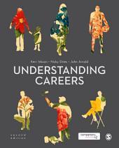 Understanding Careers: Metaphors of Working Lives, Edition 2