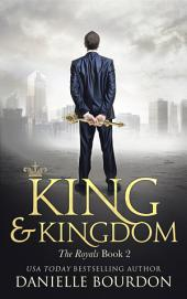 King and Kingdom (The Royals Book 2)