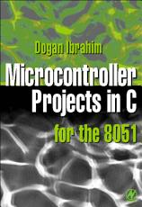 Microcontroller Projects in C for the 8051 PDF