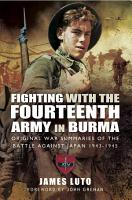 Fighting with the Fourteenth Army in Burma PDF