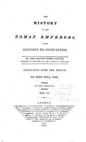 The history of the Roman emperors: from Augustus to Constantine, Volume 6