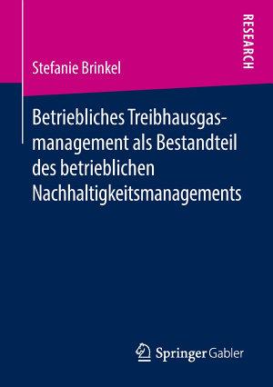 Betriebliches Treibhausgasmanagement als Bestandteil des betrieblichen Nachhaltigkeitsmanagements PDF