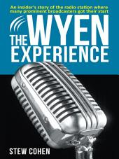 The WYEN Experience