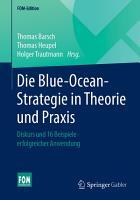 Die Blue Ocean Strategie in Theorie und Praxis PDF