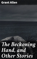 The Beckoning Hand  and Other Stories PDF