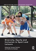 Diversity  equity and inclusion in sport and leisure PDF
