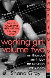 Working Girl: Volume Two (A sexy serial, perfect for fans of Calendar Girl)