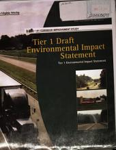 I-81 Corridor Improvement Study, from the Tennessee Border to the West Virginia Border, Tier 1: Environmental Impact Statement