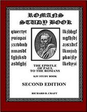 Romans Study Book; the Epistle of Paul to the Romans