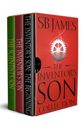 The Inventor's Son Collection Books 1-3: A Steampunk Adventure