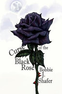 Curse of the Black Rose