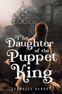 The Daughter of the Puppet King
