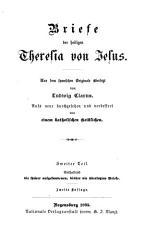 Briefe der Heiligen Theresia von Jesus  Enthaltend die sp  ter aufgefundenen  bisher nie   bersetzten Briefe PDF