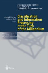 Classification and Information Processing at the Turn of the Millennium: Proceedings of the 23rd Annual Conference of the Gesellschaft für Klassifikation e.V., University of Bielefeld, March 10–12, 1999