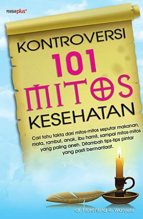 KONTROVERSI 101 MITOS KESEHATAN PDF